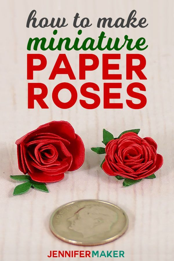 Make Miniature Paper Roses For Cute Crafts Paper Roses Paper