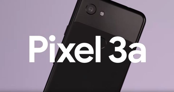 The Pixel 3a And Pixel 3a Xl Go Official With Cheaper Price Tags