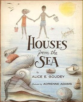 Houses from the Sea, written by Alice E. Goudey