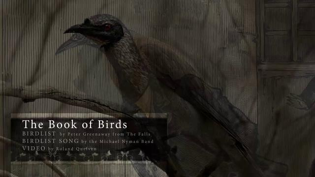 The Book of Birds by Roland Quelven. BIRD LIST by Peter Greenaway from The Falls