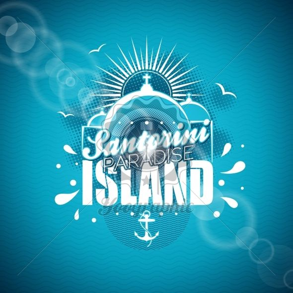 Vector Santorini Paradise Island illustration with typographic design on blue background. - Royalty Free Vector Illustration