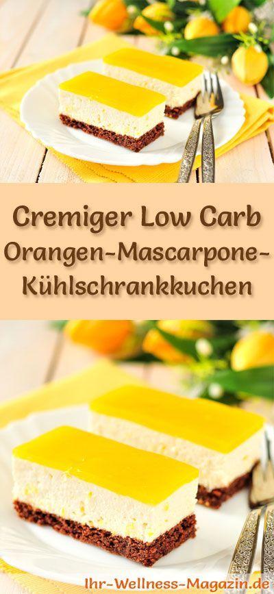 Rezept für einen cremigen Low Carb Orangen-Mascarpone-Kühlschrankkuchen: Der kohlenhydratarme, kalorienreduzierte Kuchen wird ohne Zucker und Getreidemehl zubereitet ...