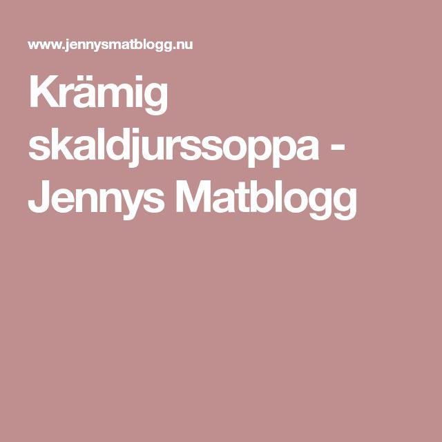 Krämig skaldjurssoppa - Jennys Matblogg