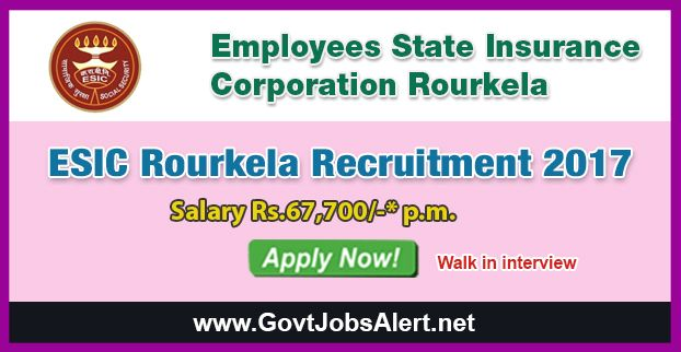ESIC Rourkela Recruitment 2017 – Walk in Interview for Part Time Specialist and Senior Residents Posts, Salary Rs.67,700/- : Apply Now !!!  The Employees State Insurance Corporation Rourkela - ESIC Rourkela Recruitment 2017 has released an official employment notification inviting interested and eligible candidates to apply for the positions of Part Time Specialist and Senior Residents in General Medicine / Casualty, Orthopaedics, Surgery and Obs. & Gynae.