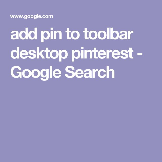 add pin to toolbar desktop pinterest - Google Search