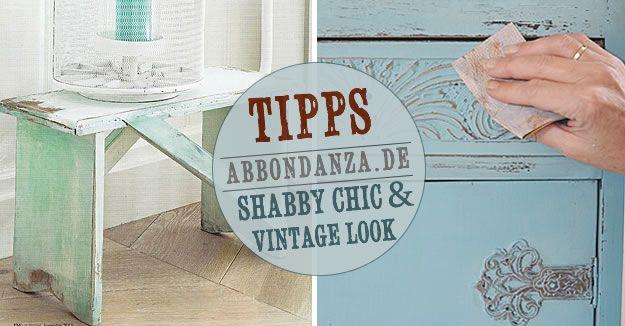 Shabby Chic & Vintage Look - selber machen