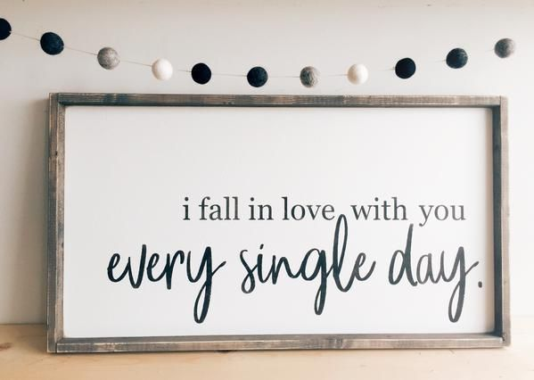 I Fall In Love With You | Farmhouse Style Wood Sign