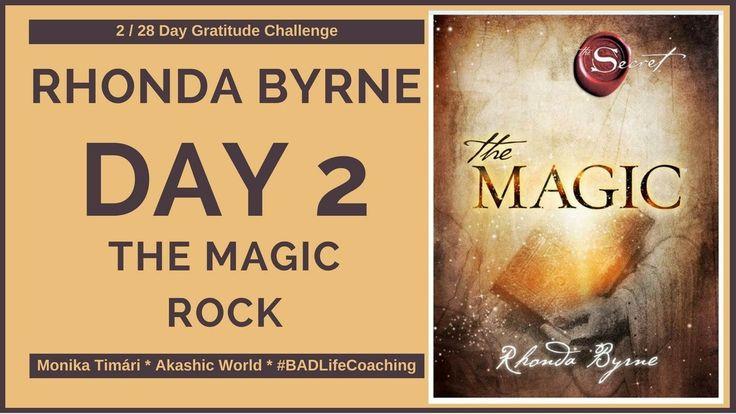 Rhonda Byrne - The Magic  Day 2 - The Magic Rock