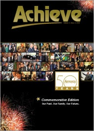 Amway Achieve, 50th Anniversay. An amazing 4,000 Diamonds from around the world gathered in May '09 to celebrate Amway Global's 50th Anniversary. Leaders from North America joined qualifiers from Asia, the Pacific, Europe, and South America. www.achievemagazine.com/past-issues