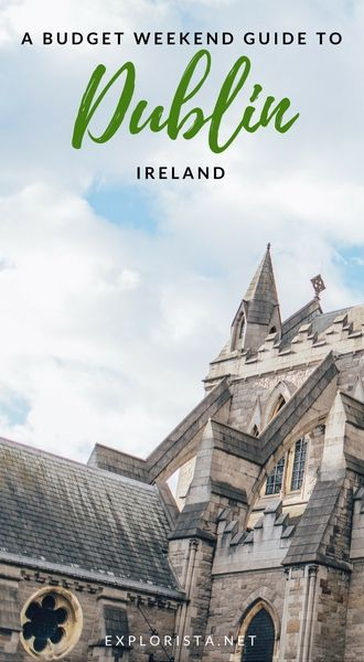 You CAN do Ireland on a budget! Here's our weekend guide full of things to do and see in Dublin.