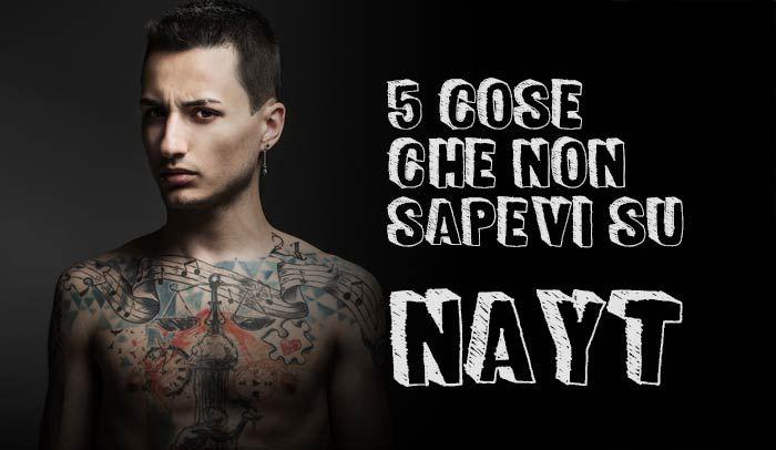 5 cose che non sapevi su Nayt