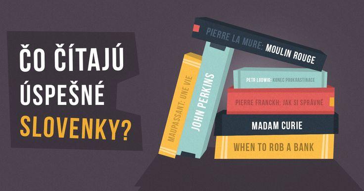 Ktoré knihy skutočne stoja za pozornosť? Oslovili sme 4 inšpiratívne ženy z biznisu, aby vám odporučili to najkvalitnejšie, čo ich v poslednom období zaujalo. Je celkom zaujímavé, že na rozdiel od nedávneho blogpostu o obľúbených knihách slovenských biznismenov, ženy zaujímajú aj iné témy ako biznis :)