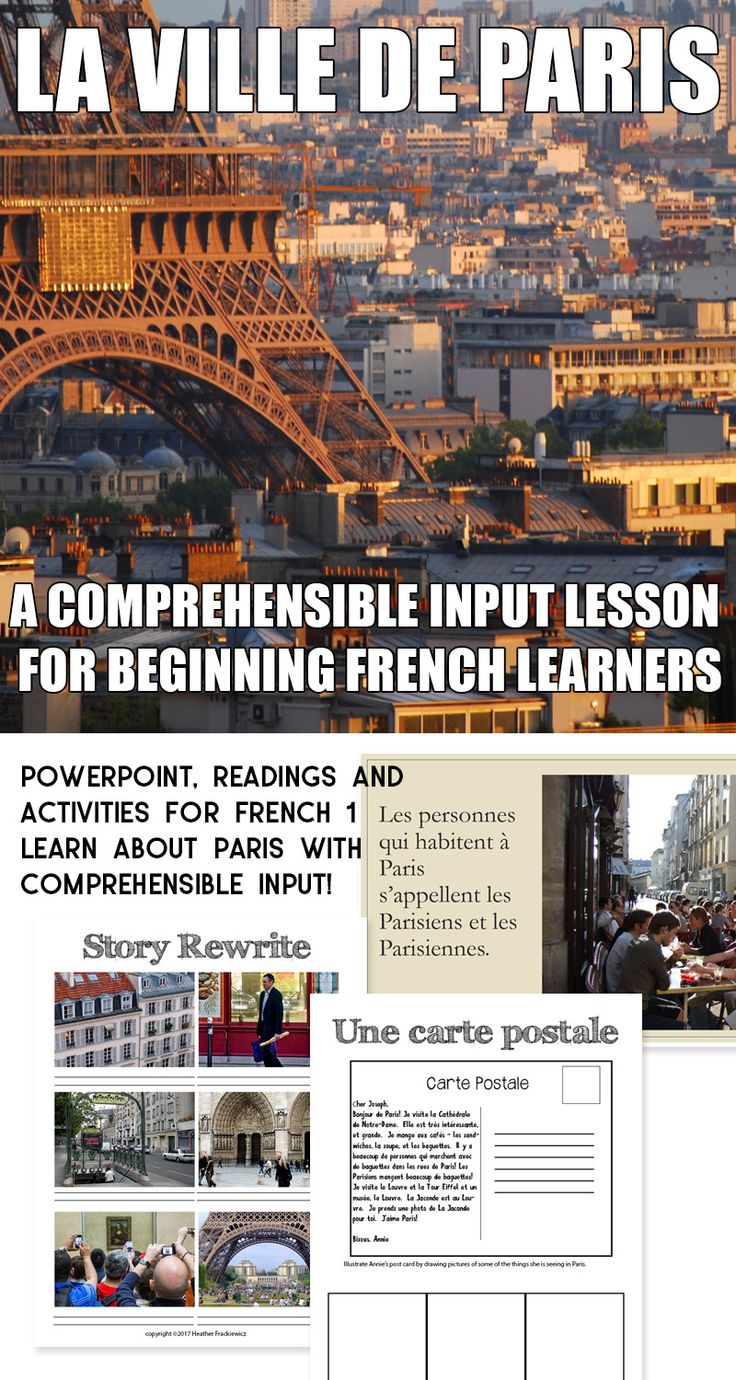 Comprehensible Input is a great way to get students using French, but sometimes it's hard to come up with great starter ideas. This lesson will teach your students about the city of Paris, but also give them lots of CI! The lesson focuses on these target words and phrases: (ils/elles) habitent, il y a, beaucoup de, s'appelle The language used is very basic with lots of cognates and limited vocabulary. Students could do this lesson as early as their first semester of French.
