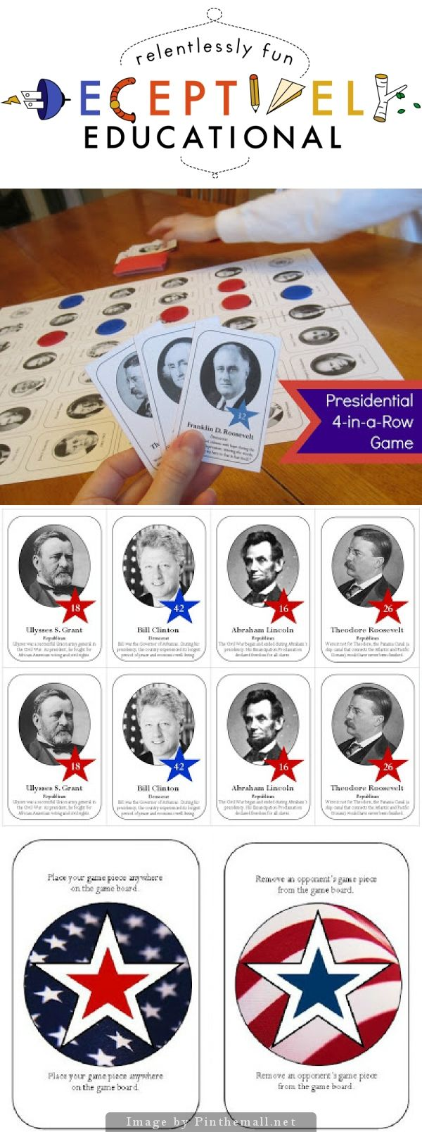 "Relentlessly Fun, Deceptively Educational: Presidential 4-in-a-Row Board Game - our nation's presidential legacy is fascinating. And since President's Day is this month, I cooked up a fun game to help us celebrate. If you've played Sequence for Kids, you'll recognize the rules. The game board and cards feature 19 of the most ""famous"" presidents in U.S. history."