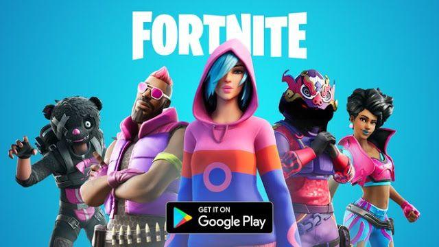 لعبة فورت نايت أصبحت متوفرة على غوغل بلاي قبل عام ونصف أكدت شركة Epic Games أن لعبتها الشهيرة فورت نايت لن تتوفر Fortnite Fortnite Download Google Play Store