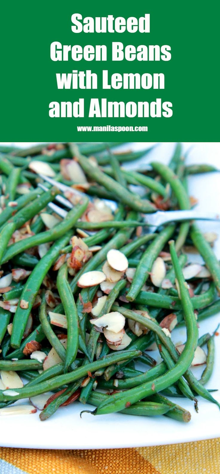 ... extra crunch from Almonds! Sautéed Green Beans with Lemon and Almonds