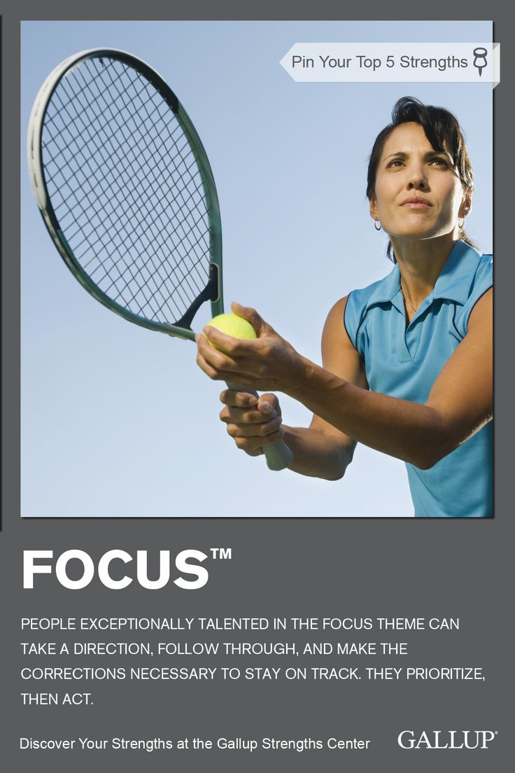 If you excel at prioritizing, taking action, and staying on track, you may have Focus as a strength. Discover your strengths at Gallup Strengths Center. www.gallupstrengthscenter.com