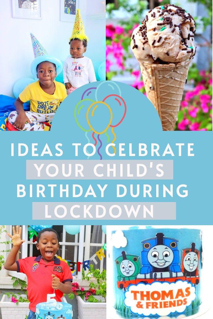 LOCKDOWN BIRTHDAY IDEAS in 2020 Kids birthday, Birthday
