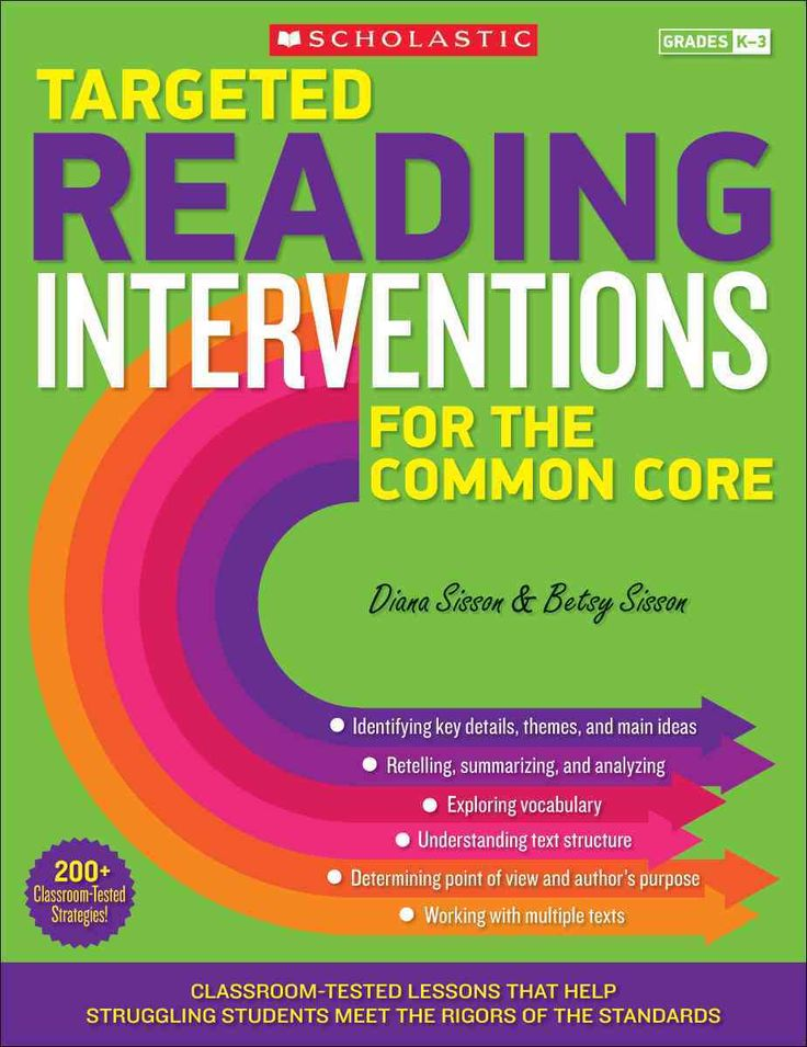 Targeted Reading Interventions for the Common Core, Grades K-3: Classroom-Tested Lessons That Help Struggling Stu...