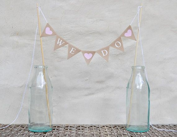 WE DO Cake Topper Modern Bunting Banner wedding party neutral beige cotton Wedding Bridal Engagement Celebration Party