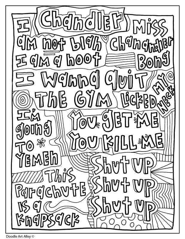 Friends Quotes Doodle Art Alley Friends Quotes Quote Coloring Pages Friends Quotes Chandler