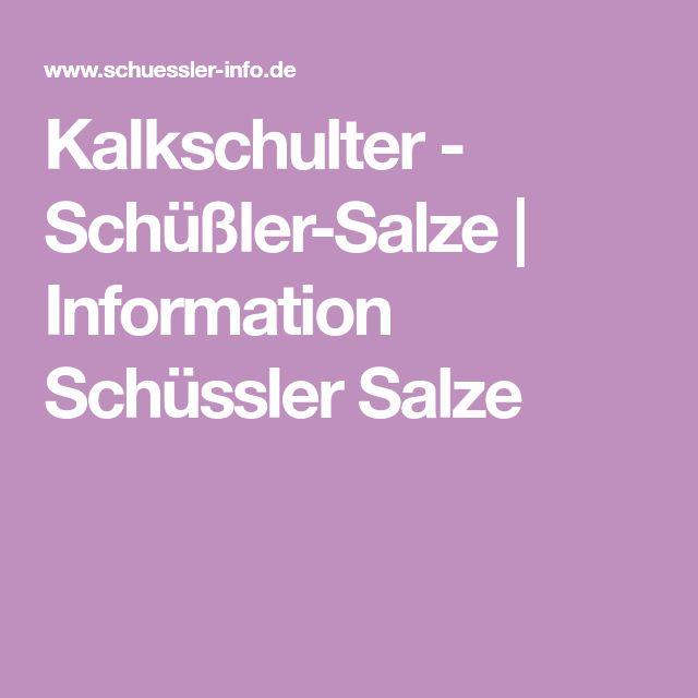 Kalkschulter - Schüßler-Salze   Information Schüssler Salze