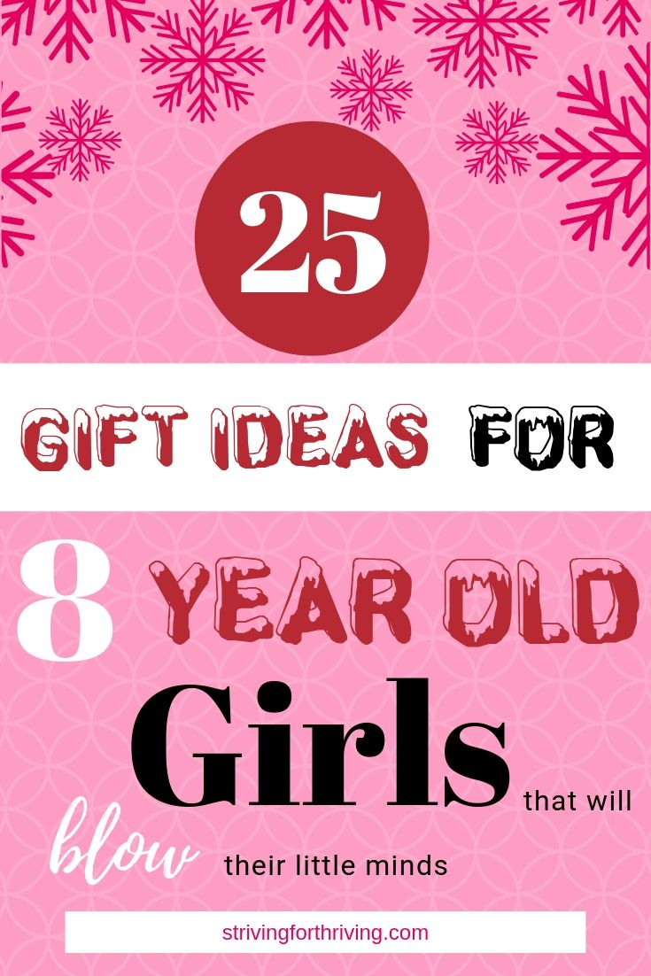 25 Gift Ideas For 8 Year Old Girls That Will Blow Their Little Minds