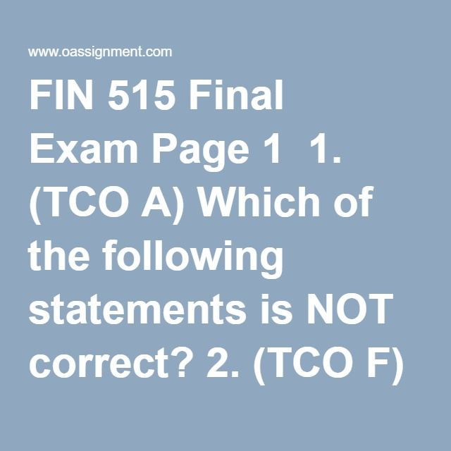 fin 515 final Finance course find fin - finance assignment, discussion questions, quiz  and final exam for usa students  fin 515 managerial finance week 1 to 8.