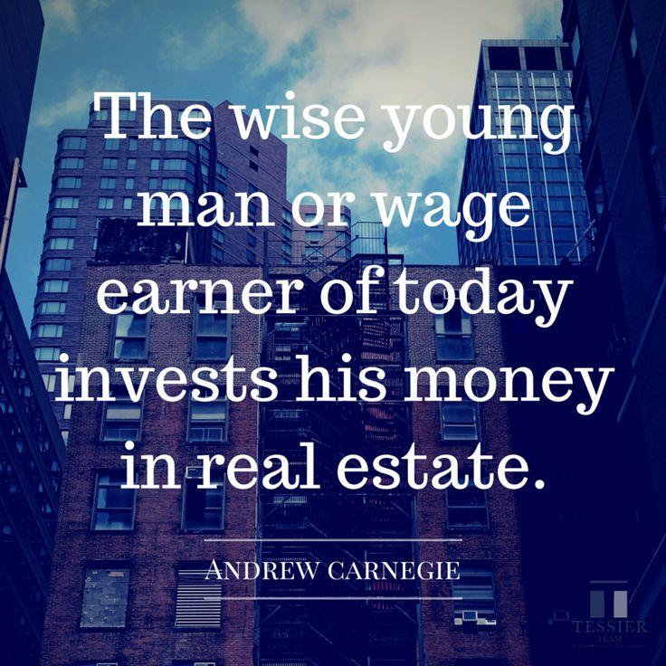 Was true then, is true now! #realestate #quote #invest #andrewcarnegie