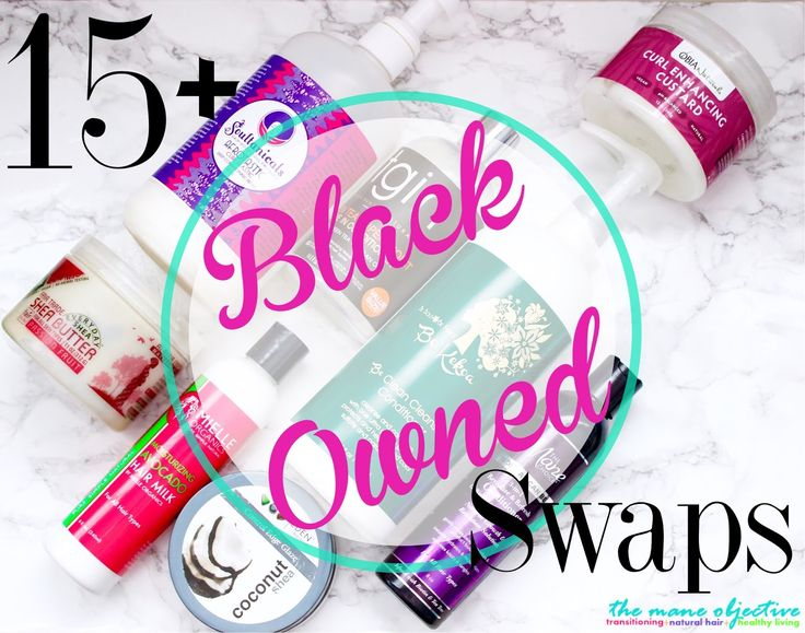 15  Black Owned Swaps for Your Favorite Natural Hair Products