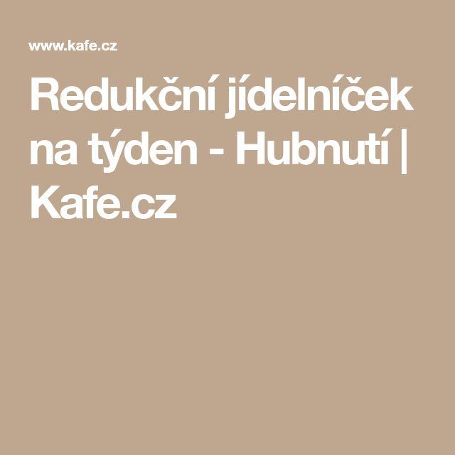 Redukční jídelníček na týden - Hubnutí   Kafe.cz