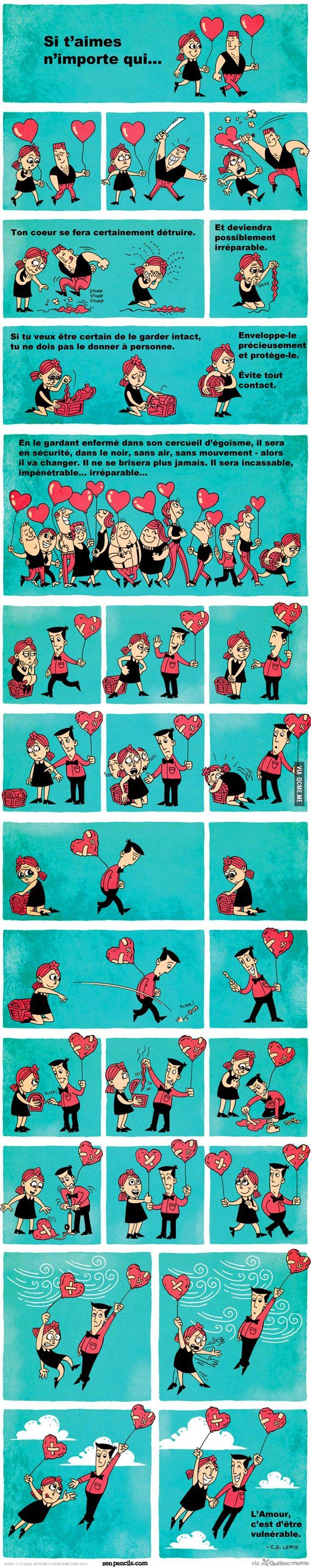 Ton cœur se fera certainement détruire.  Et deviendra possiblement irréparable...