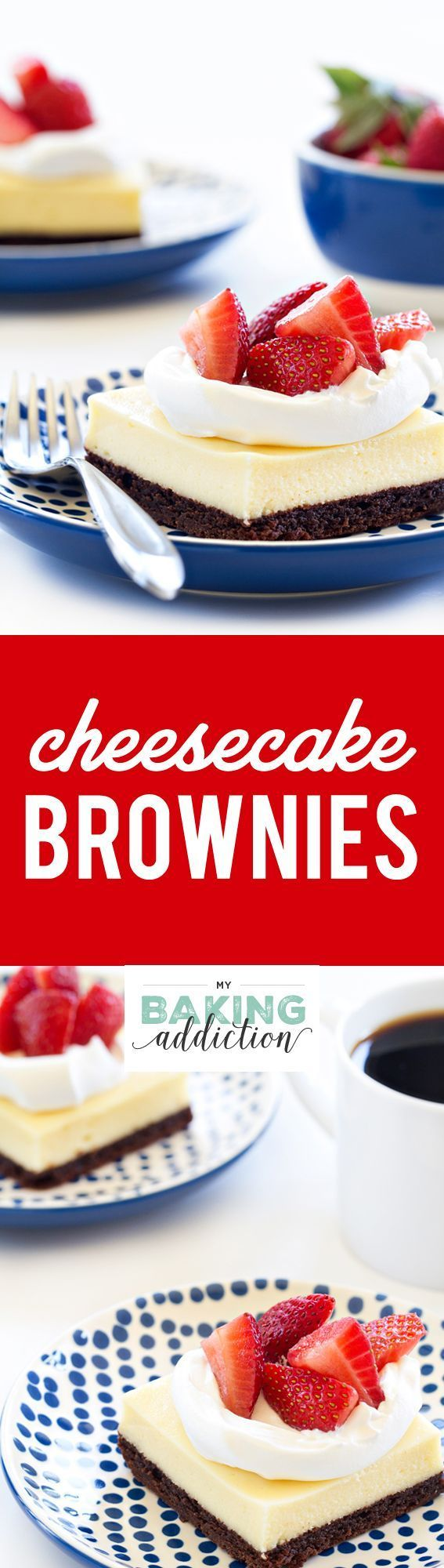 Cheesecake Brownies are everything you love about cheesecake, but with a fudgy brownie bottom. Serve them with fresh berries for a truly beautiful and delicious dessert.