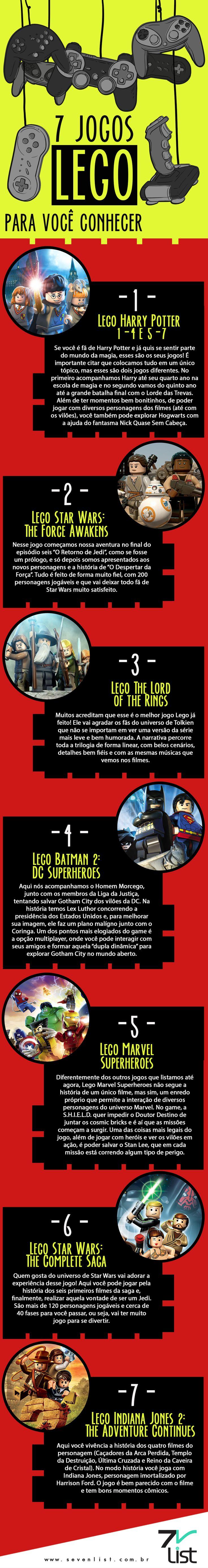 Gosta de Lego? Gosta de games? Então esse post é especial para você. Hoje nossa lista trás 7 jogos LEGO para você conhecer. #SevenList #Games #Jogos #Lego #StarWars #HarryPotter #IndianaJones #Marvel #DcComics #Infográfico #Art