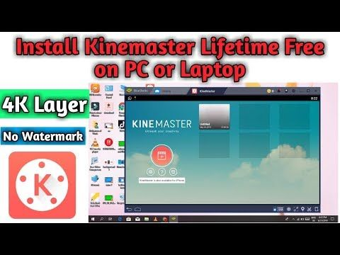 Download free Kinemaster for pc windows 7/8/10 and mac