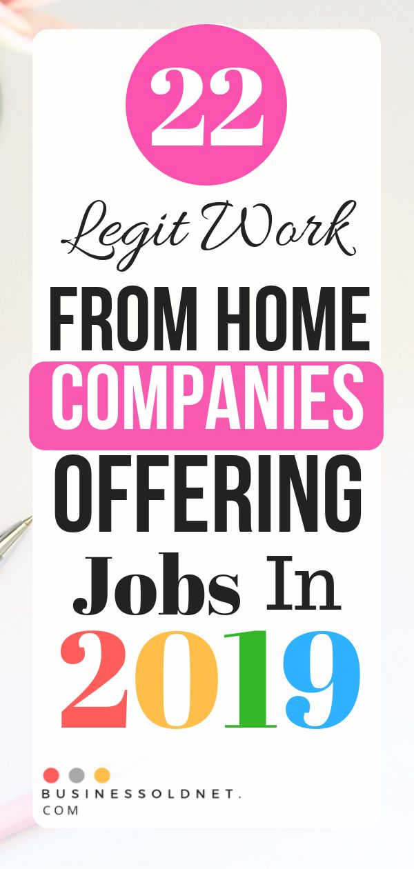 22 Legit Work From Home Companies Offering Jobs in 2019