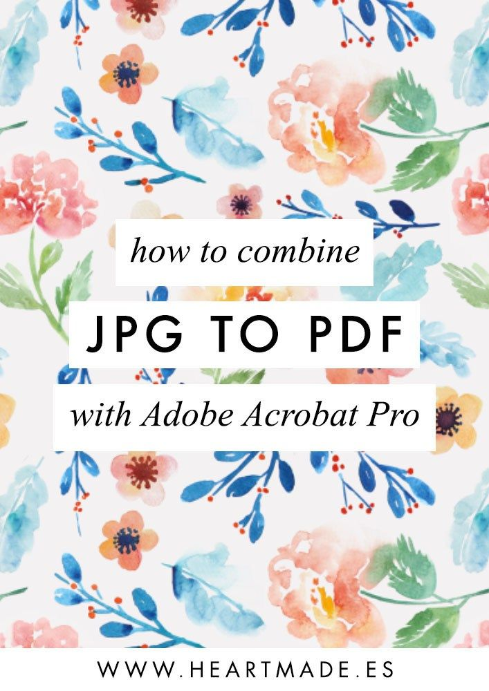 JPG to PDF: How to combine multiple files into a new PDF using Acrobat Pro