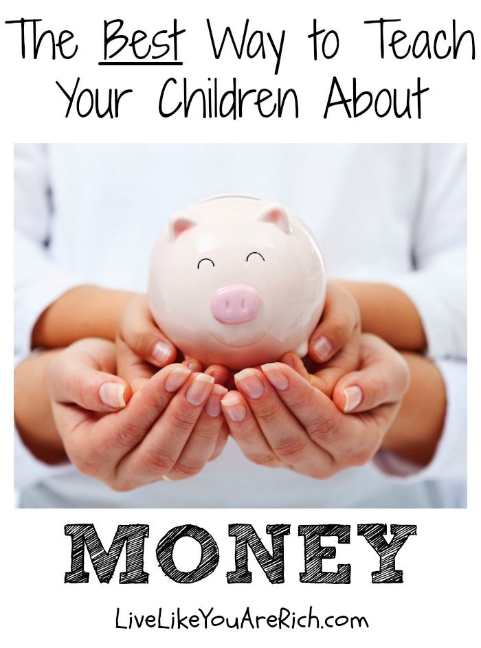 The Best Way to Teach Your Children about Money | Live Like You Are Rich