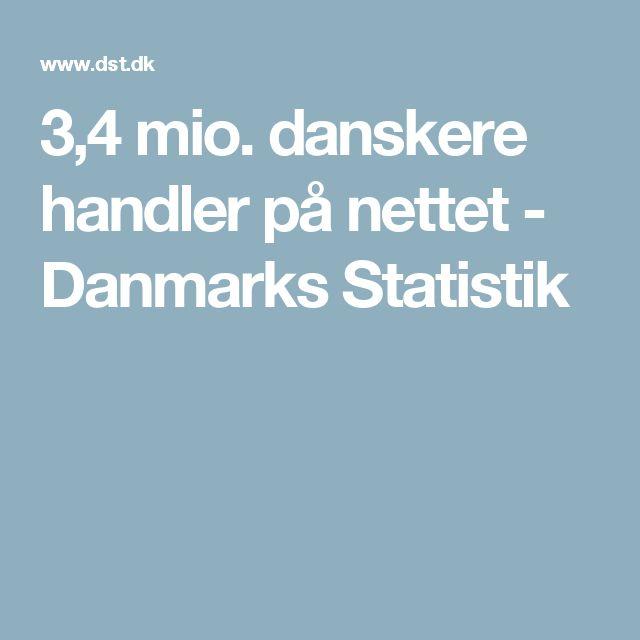 3,4 mio. danskere handler på nettet - Danmarks Statistik
