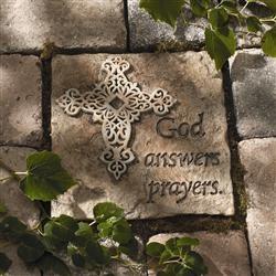 God Answers Prayers Stepping Stone