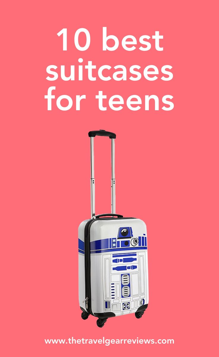 Teen luggage: 10 best suitcases for teens #travel