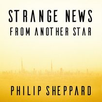 Editing Strange News from Another Star | Philip Sheppard