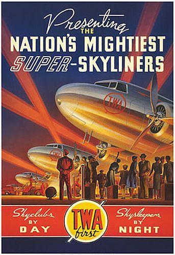 TWA Skyliners airlines vintage promotional travel poster Visit us on Facebook at:  https://www.facebook.com/KansasCityMissouriLife/