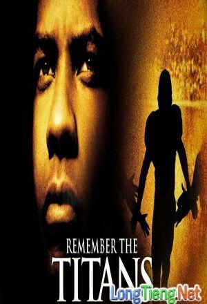 Bộ Phim : Đội Bóng Phi Thường ( Remember The Titans ) 2000 - Phim Mỹ. Thuộc thể loại : Phim Tâm Lý Tình Cảm , Thể Thao Quốc gia Sản Xuất ( Country production ): Phim Mỹ   Đạo Diễn (Director ): Boaz YakinDiễn Viên ( Actors ): Will Patton, Denzel Washington, Wood Harris, Ryan HurstThời Lượng ( Duration ): 113 phútNăm Sản Xuất (Release year): 2000Thông tin phim Đội Bóng Phi Thường - Remember The Titans Đang được c�