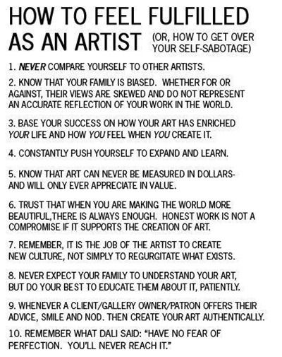 How to Feel Fulfilled as an Artist---great list to remember!