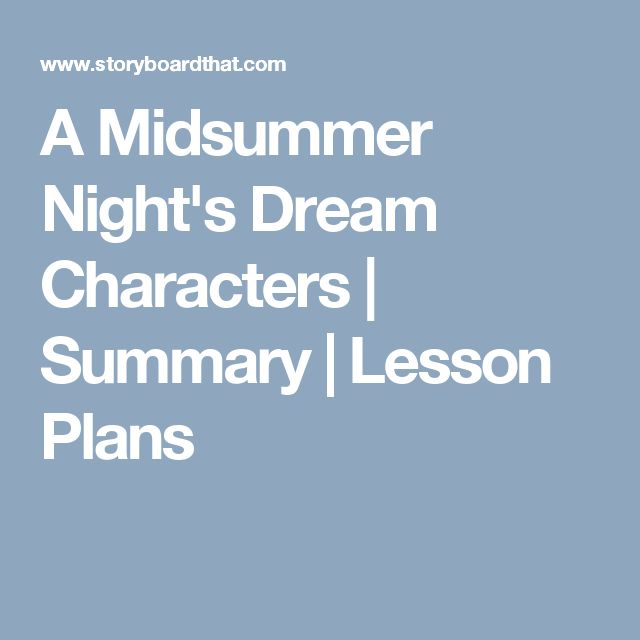 an outline of the characters in a midsummer nights dream Puck - also known as robin goodfellow, puck is oberon's jester, a mischievous fairy who delights in playing pranks on mortals though a midsummer night's dream divides its action between several groups of characters, puck is the closest thing the play has to a protagonist his enchanting.