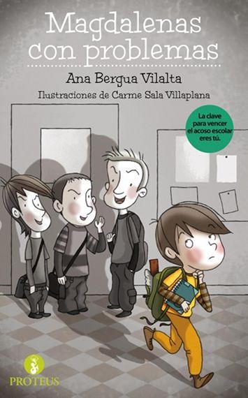 """""""Magdalenas con problemas"""". Esta narración novelada propone la confianza de los jóvenes hacia los adultos de su entorno (padres, profesores) como herramienta para superar los conflictos que les causan preocupación..."""