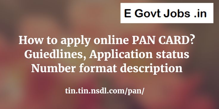 Simple guidelines for How to apply online PAN CARD and check application status duplicate download visit official website tin.tin.nsdl.com format description