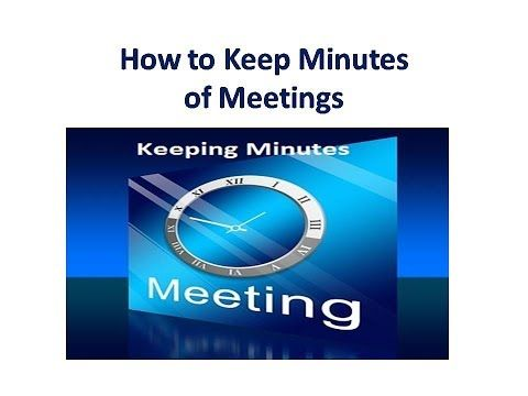 How To Keep Minutes of a Meeting