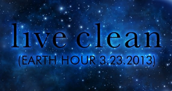Live Clean Earth Hour 2013